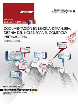 MANUAL. DOCUMENTACIÓN EN LENGUA EXTRANJERA, DISTINTA DEL INGLÉS, PARA EL COMERCI