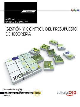 MANUAL. GESTIÓN Y CONTROL DEL PRESUPUESTO DE TESORERÍA (UF0340:TRANSVERSAL). CER