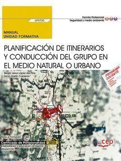 MANUAL. PLANIFICACIÓN DE ITINERARIOS Y CONDUCCIÓN DEL GRUPO EN EL MEDIO NATURAL