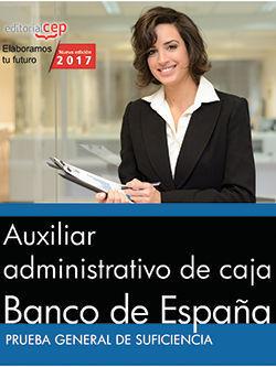 AUXILIAR ADMINISTRATIVO DE CAJA. BANCO DE ESPAÑA. PRUEBA GENERAL DE SUFICIENCIA
