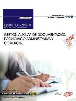 GESTIÓN AUXILIAR DE DOCUMENTACIÓN ECONÓMICO-ADMINISTRATIVA Y COMERCIAL : CUADERN
