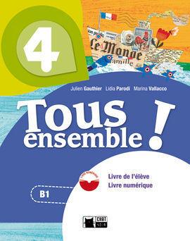 TOUS ENSEMBLE 4 LIVRE DE L'ELEVE + DVD-ROM