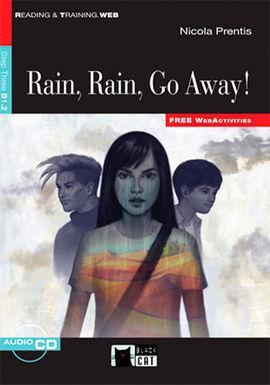 RAIN, RAIN, GO AWAY! +CD (FW)