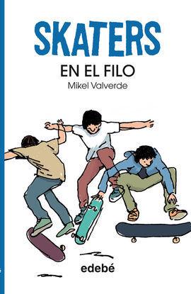 SKATERS 1 EN EL FILO