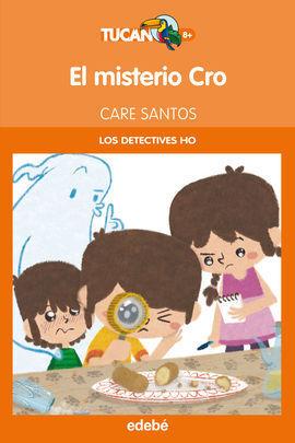 EL MISTERIO CRO (LOS DETECTIVES HO)