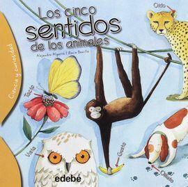 LOS CINCO SENTIDOS DE LOS ANIMALES