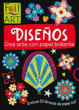 FOIL ART: DISEÑOS (CREA ARTE CON PAPEL BRILLANTE)