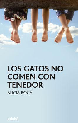 LOS GATOS NO COMEN CON TENEDOR