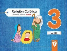RELIGION CATOLICA 3 AÑOS