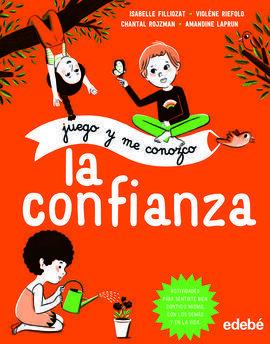 JUEGO Y ME CONOZCO: LA CONFIANZA