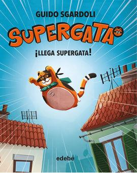 SUPERGATA 01 LLEGA SUPERGATA