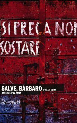 SALVE, BÁRBARO. ROMA X ROMA