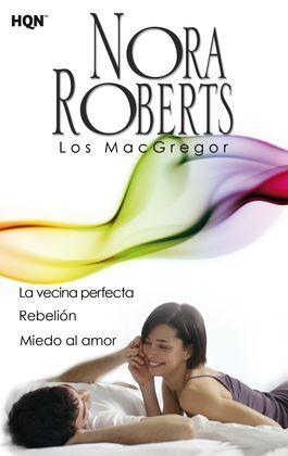 VECINA PERFECTA/REBELION/MIEDO AL AMOR