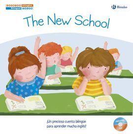 CUENTOS BILINGÜES. THE NEW SCHOOL - EL NUEVO COLEGIO
