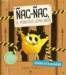 ÑAC-ÑAC, EL MONSTRUO COMELIBROS