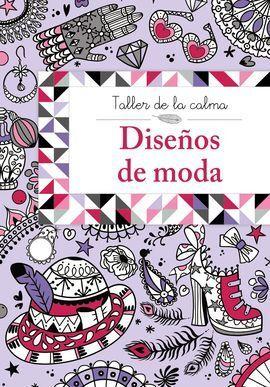 TALLER DE LA CALMA. DISEÑOS DE MODA
