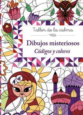TALLER DE LA CALMA. DIBUJOS MISTERIOSOS. CÓDIGOS Y COLORES