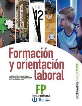 FORMACIÓN Y ORIENTACIÓN LABORAL CICLOS FORMATIVOS GRADO SUPERIOR