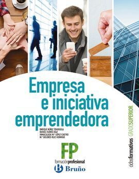 EMPRESA E INICIATIVA EMPRENDEDORA CICLOS FORMATIVOS GRADO SUPERIOR