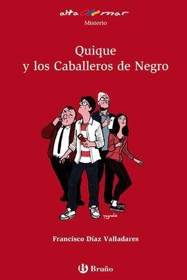 QUIQUE Y LOS CABALLEROS DE NEGRO