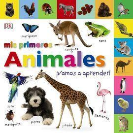 MIS PRIMEROS ANIMALES. IVAMOS A APRENDER!