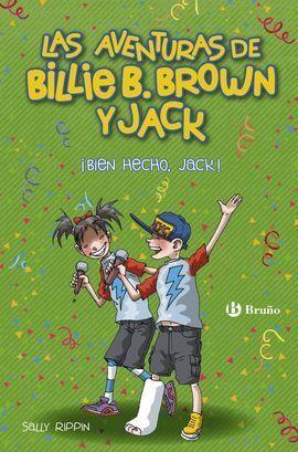 BILLIE B. BROWN Y JACK, 1. ¡BIEN HECHO, JACK!