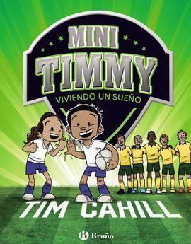 MINI TIMMY - VIVIENDO UN SUEÑO