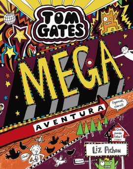 TOM GATES: MEGA AVENTURA (IGENIAL, CLARO!)