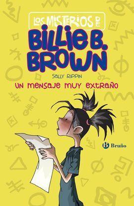 LOS MISTERIOS DE BILLIE B. BROWN, 2. LOS MENSAJES SECRETOS