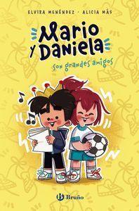 MARIO Y DANIELA SON AMIGOS