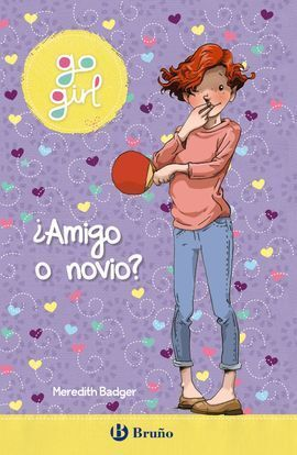 GO GIRL - ¿AMIGO O NOVIO?