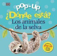 POP-UP. ¿DÓNDE ESTÁ LOS ANIMALES DE LA SELVA