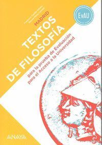 TEXTOS DE FILOSOFÍA PARA LA EVAU, 2 BACHILLERATO, LIBRO DEL ALUMNO
