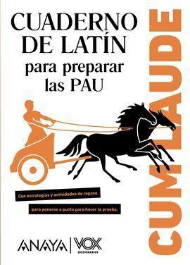 CUM LAUDE. CUADERNO DE LATÍN PARA PREPARAR LAS PAU