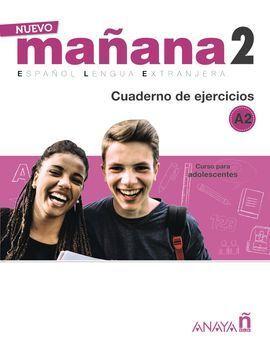 NUEVO MAÑANA 2 A2. CUADERNO DE EJERCICIOS