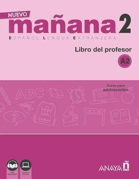 NUEVO MAÑANA 2 A2 LIBRO DEL PROFESOR
