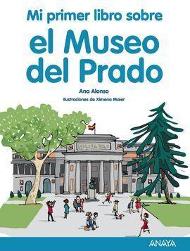 MI PRIMER LIBRO SOBRE EL MUSEO DEL PRADO