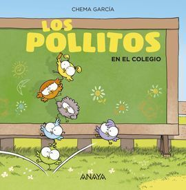 LOS POLLITOS EN EL COLEGIO