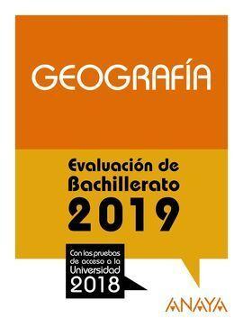 EVALUACIÓN DE BACHILLERATO 2018. GEOGRAFÍA.    **ANAYA**
