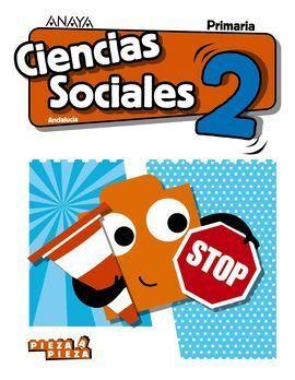 CIENCIAS SOCIALES 2ºPRIMARIA +SOCIAL SCIENCE IN FOCUS. PIEZA A PIEZA. ANDALUCÍA