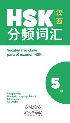 VOCABULARIO CLAVE PARA LA PREPARACIÓN DE HSK 5