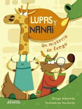 LUPAS & NANAI UN MISTERIO DE FUEGO