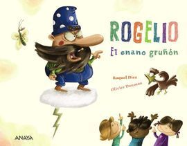ROGELIO EL ENANO GRUÑON