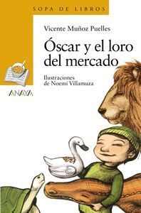 OSCAR Y EL LORO DEL MERCADO