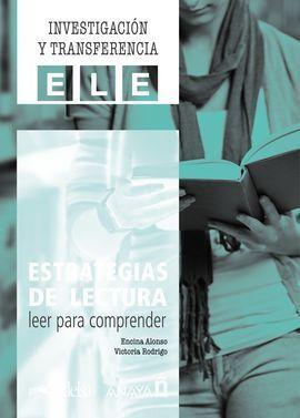 ESTRATEGIAS DE LECTURA: LEER PARA COMPRENDER.