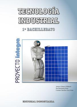 TECNOLOGIA INDUSTRIAL 1 BACHILLERATO 2017