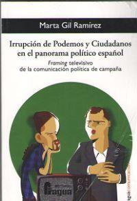 IRRUPCION DE PODEMOS Y CIUDADANOS EN EL PANORAMA POLITICO ESPAÑOL