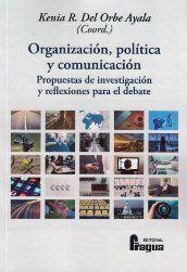 ORGANIZACIÓN, POLÍTICA Y COMUNICACIÓN.