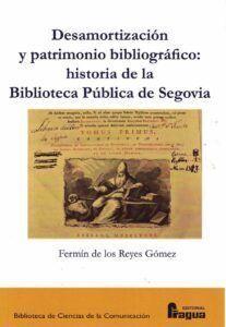 DESAMORTIZACIÓN Y PATRIMONIO BIBLIOGRÁFICO: