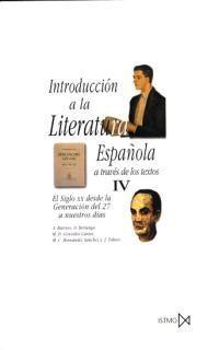 INTRODUCCIÓN A LA LITERATURA ESPAÑOLA A TRAVÉS DE SUS TEXTOS